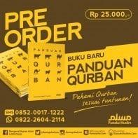 Segera pre-order buku Panduan Qurban, minggu kedua September maksimal ada di tangan Anda insya Allah.