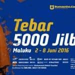 Tebar 5000 Jilbab untuk Maluku (s.d. 20 Mei 2016)