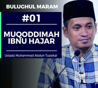 Bulughul Maram (01) – Muqaddimah dari Ibnu Hajar