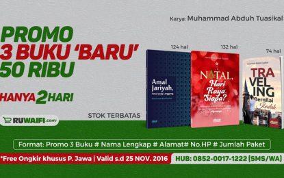 Promo 3 Buku (Traveling, Natal, Amal Jariyah) – Terbaru dari Ustadz M Abduh Tuasikal