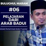 Bulughul Maram (06) – Pelajaran dari Arab Badui