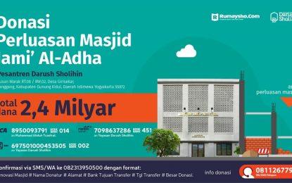 Masjid Pesantren DS Butuh Donasi 2,4 Milyar Rupiah
