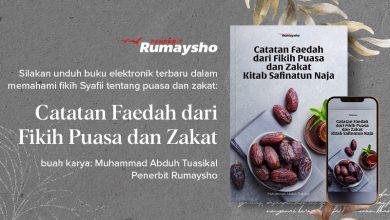 """Silakan unduh buku digital terbaru (PDF) karya Ustadz Muhammad Abduh Tuasikal dengan judul """" Catatan Faedah dari Fikih Puasa dan Zakat Kitab Safinatun Naja""""."""